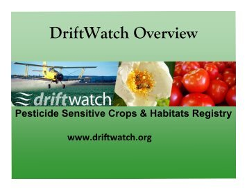 2012 TPSA driftwatch Dave Scott.pptx - The Pesticide Stewardship ...