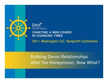 Building Donor Relationships After the Honeymoon, Now What?