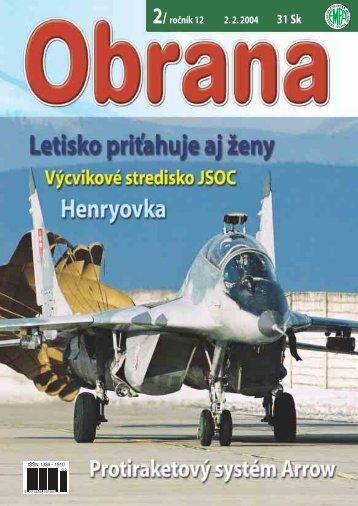 2/ ročník 12 2. 2. 2004 31 Sk - Ministerstvo obrany SR