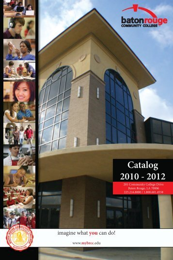 Our_Catalog2012 final 3.4.10.indd - Baton Rouge Community College
