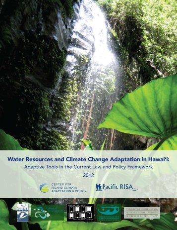 Water Resources and Climate Change Adaptation in Hawai'i: