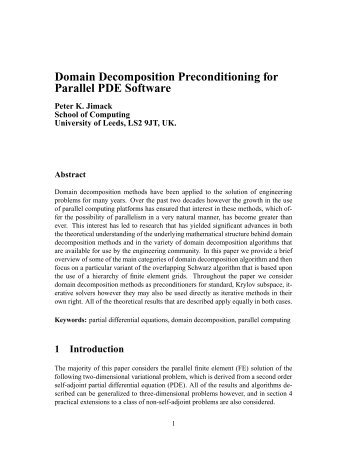 Domain Decomposition Preconditioning for Parallel PDE Software