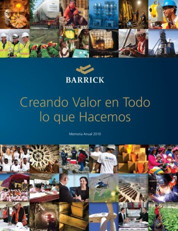 Barrick Memoria Anual 2010 - Barrick Gold Corporation