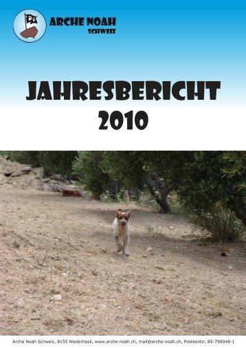 Jahresbericht 2010 (PDF) herunterladen - Arche Noah Schweiz