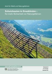 Schutzbauten in Graubünden - Kanton Graubünden