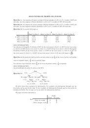 SOLUCIONES DE TEORÍA DE JUEGOS Ejercicio 1.– La empresa ...