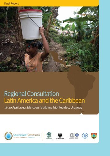 Regional Report - Latin America and the Caribbean - Groundwater ...