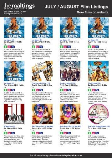 JULY / AUGUST Film Listings More films on website - The Maltings