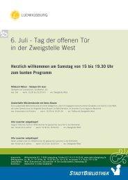 6. Juli - Tag der offenen Tür in der Zweigstelle West