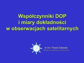 Współczynniki DOP w obserwacjach satelitarnych - Akademia ...