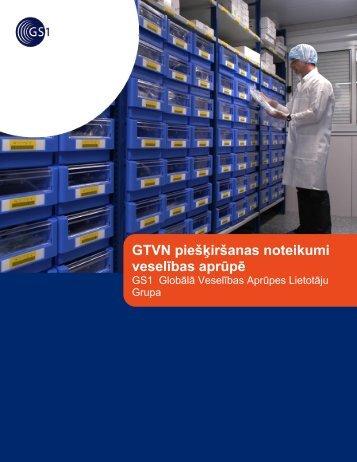 GTVN piešķiršanas noteikumi veselības aprūpē - GS1