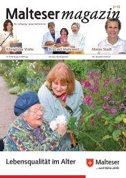 Lebensqualität im Alter - Malteser Magazin