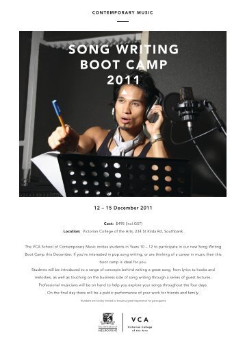 SONG WRITING BOOT CAMP 2011 - Victorian College of the Arts