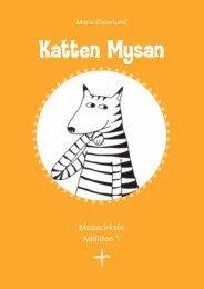 Katten Mysan Facit
