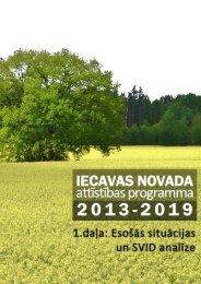 1.daļa: Esošās situācijas un SVID analīze - Iecavas novads