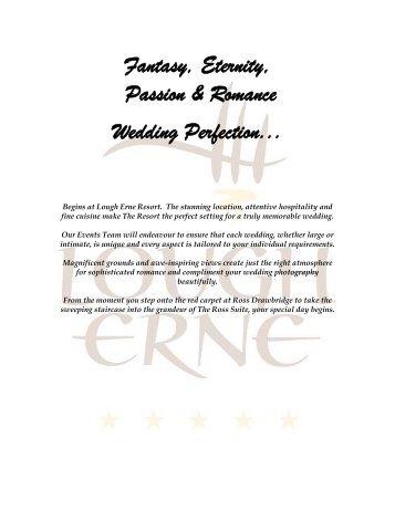 Fantasy, Eternity, Passion & Romance Wedding Perfection...