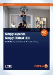 Simply superior. Simply OSRAM LED. Consumer