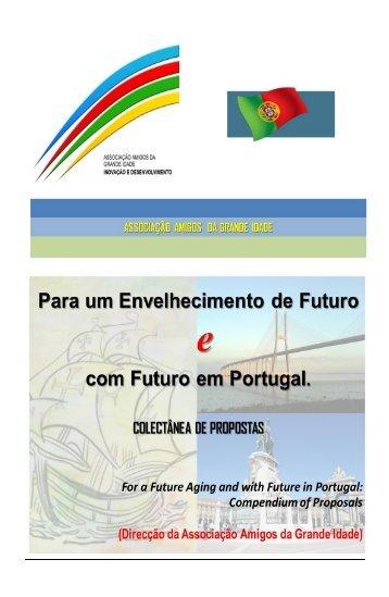 Para um Envelhecimento de Futuro e com Futuro em Portugal