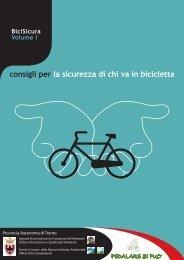 consigli per la sicurezza di chi va in bicicletta - Agenzia provinciale ...