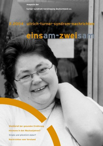 einsam-zweisam - Turner-Syndrom-Vereinigung Deutschland eV