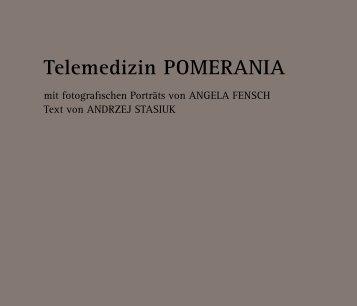 Telemedizin POMERANIA - Telemedizin in der Euroregion ...