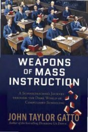 john-taylor-gatto-weapons-of-mass-instruction