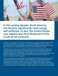 North America's New Energy Future: - Consumer Energy Alliance - Page 5