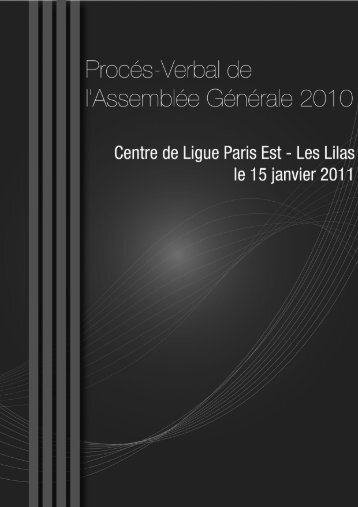 Procès-verbal de l'Assemblée Générale 2010 - Ligue de Paris de ...