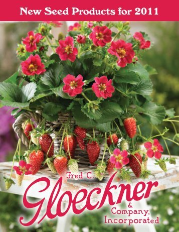 to see our new varieties for 2011 - Fred C. Gloeckner & Company Inc.