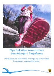 Nye fleksible kommunale barnehager i Sarpsborg