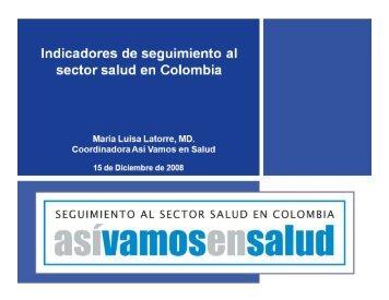 Indicadores de seguimiento al sector salud en Colombia