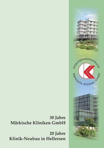 30 Jahre Märkische Kliniken GmbH 20 Jahre Klinik-Neubau in ...