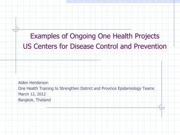 Examples of Ongoing One Health Projects US Centers for Disease ...