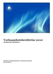 Verksamhetsberättelse 2010 - Medicinsk fakultet - Umeå universitet