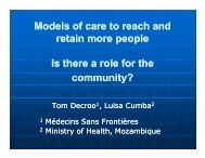 Models of care to reach and retain more people - MSF at the ...