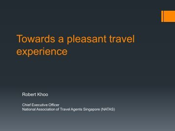 Towards a pleasant travel experience