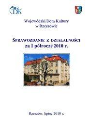 sprawozdanie z działalności WDK za I półrocze 2010 - Wojewódzki ...