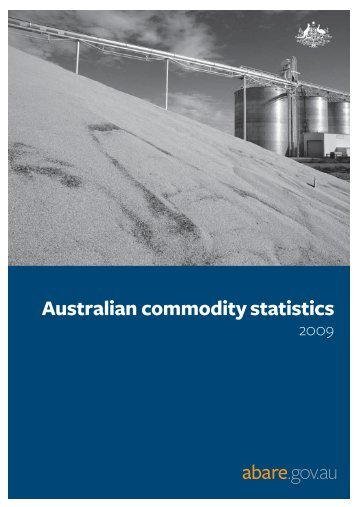 Australian commodity statistics 2009 - Australian Natural Resources ...