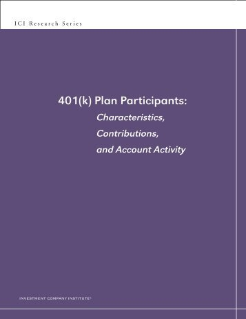 401(k) Plan Participants: Characteristics, Contributions, and Account ...