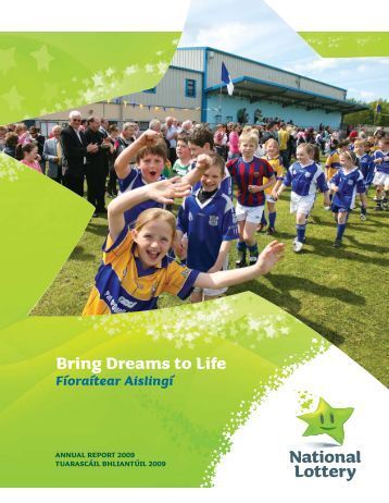Bring Dreams to life - National Lottery
