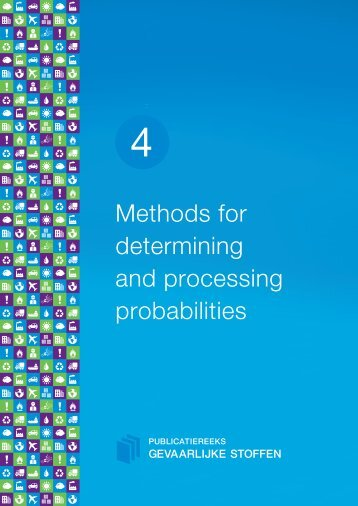 Methods for determining and processing probabilities