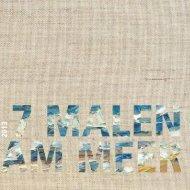 7 malen am Meer - Galerie Rose
