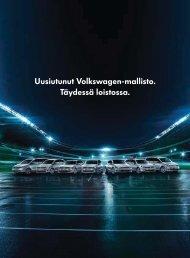 Uusiutunut Volkswagen-mallisto. Täydessä loistossa.