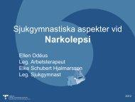 Sjukgymnastiska aspekter vid Narkolepsi