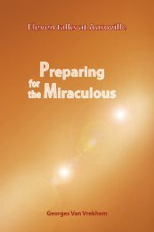 Preparing for the Miraculous