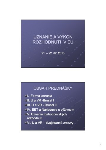 UZNANIE A VÝKON ROZHODNUTÍ V EÚ