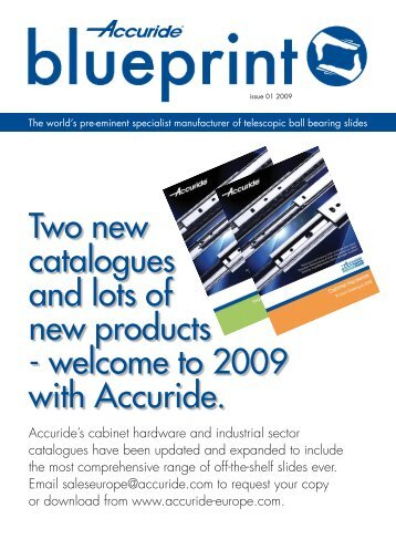 Two new catalogues and lots of new products - welcome ... - Accuride