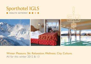 Winter. Pleasure. Ski. Relaxation. Wellness. City ... - Sporthotel Igls