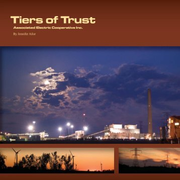 Tiers of Trust - Section 1 - Associated Electric Cooperative, Inc.