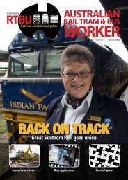 BACK ON TRACK - Australian Rail, Tram and Bus Industry Union